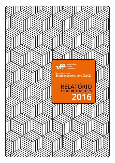 Relatório Departamento de Empreendedorismo e Gestão - UFF 2016