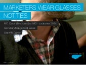 Marketers wear glasses not ties - IMD 1st General Management Week 2014