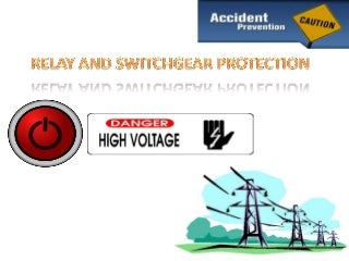 Relay and switchgear protection