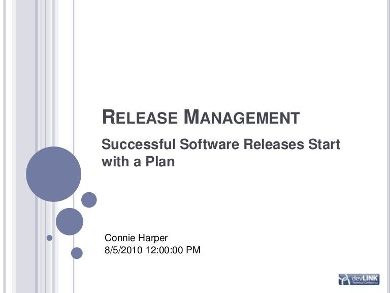 Release Management: Successful Software Releases Start with a Plan