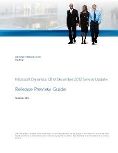Microsoft Dynamics CRM December 2012 Service update. Release Preview Guide