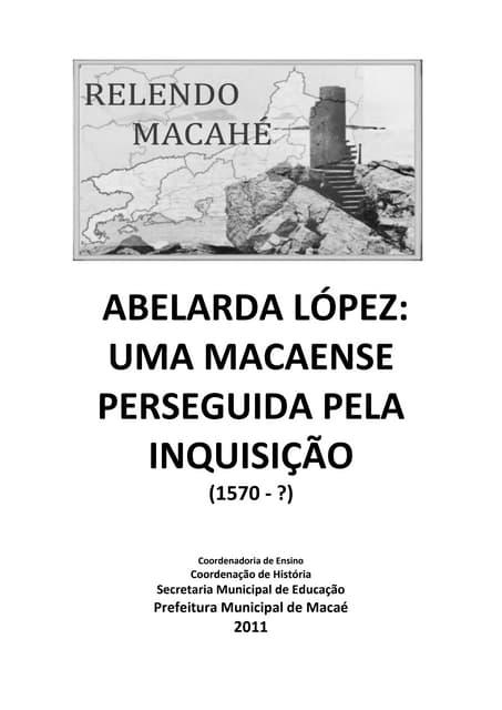 RELENDO MACAHÉ - UMA MACAENSE NAS GARRAS DA INQUISIÇÃO