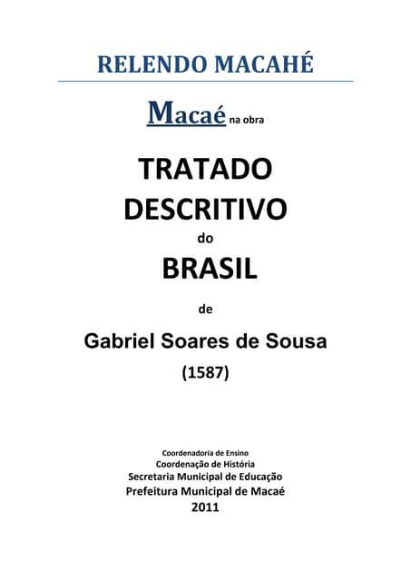 Relendo Macahé em  Tratado Descritivo do Brasil 2