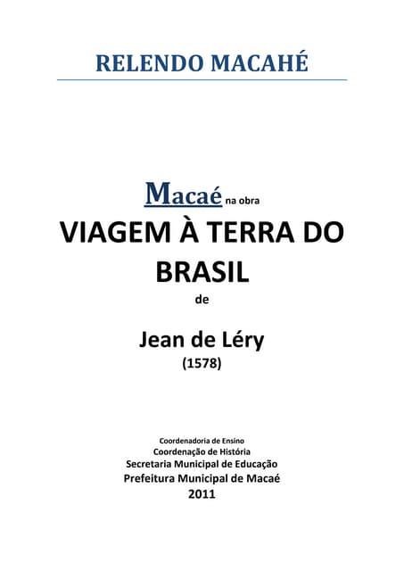 Relendo Macahé em  Viagem à Terra do Brasil 1