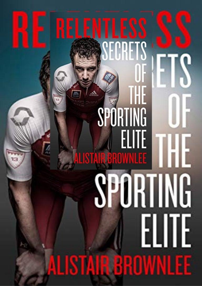 Free [PDF]⚡DOWNLOAD❤ Relentless: Secrets of the Sporting Elite