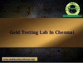 Reliable Gold Testing Lab in Chennai