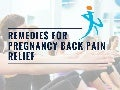 Remedies for pregnancy back pain relief