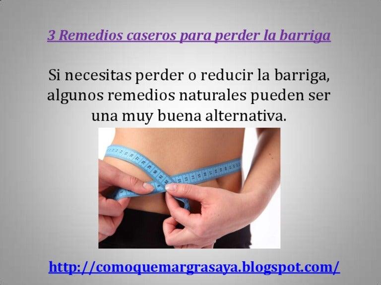 remedios caseros para bajar de peso y la panza