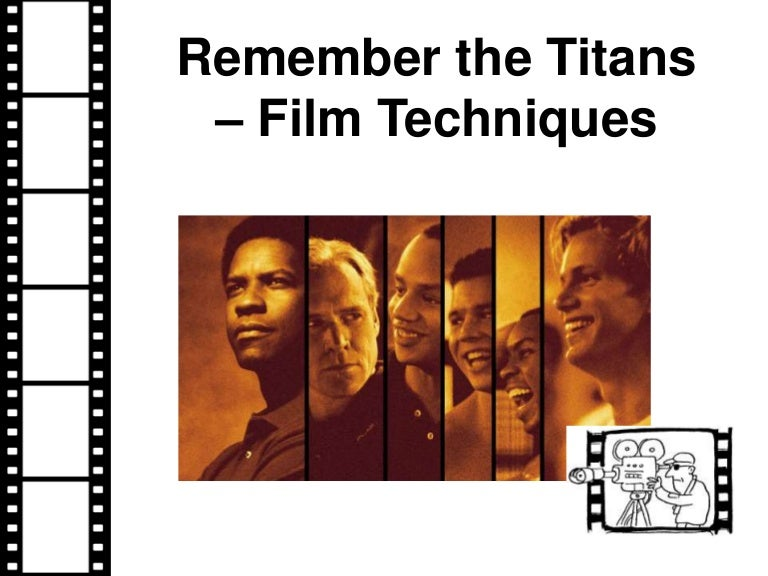 Remember the titans film techniques – Remember the Titans Worksheet