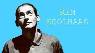 Rem Koolhaas e a cidade genérica