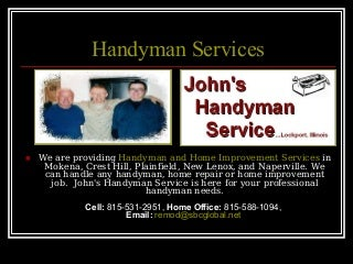 Handyman Services, Home Improvement Naperville, Plainfield