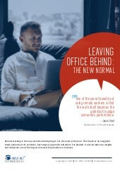 Leaving The Office Behind : The New Normal