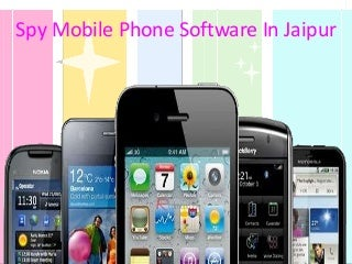 Remotely Monitor With Spy Mobile Phone Software In Jaipur