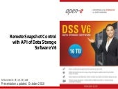 Remote Snapshot Control with API of DSS V6