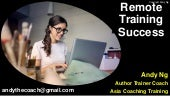 Remote Training Success: How to Conduct Online Training and Make Big Bucks