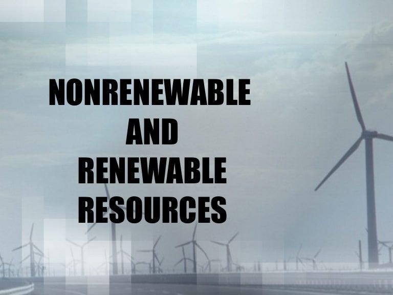 Renewable & Nonrenewable Resources