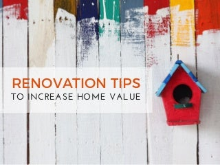 Renovation Tips to Increase Home Value