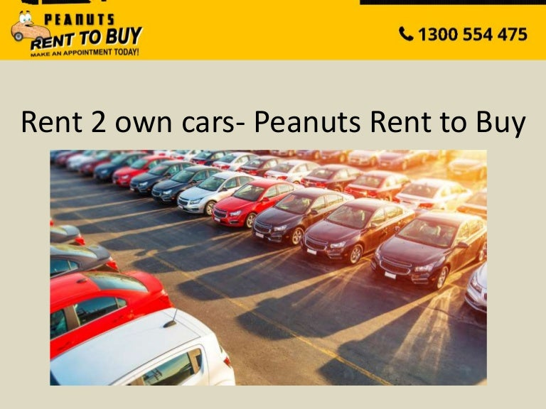 Rent 2 Own Cars Peanuts Rent To Buy