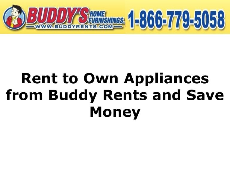 Rent To Own Washer And Dryer >> Rent To Own Appliances From Buddy Rents And Save Money