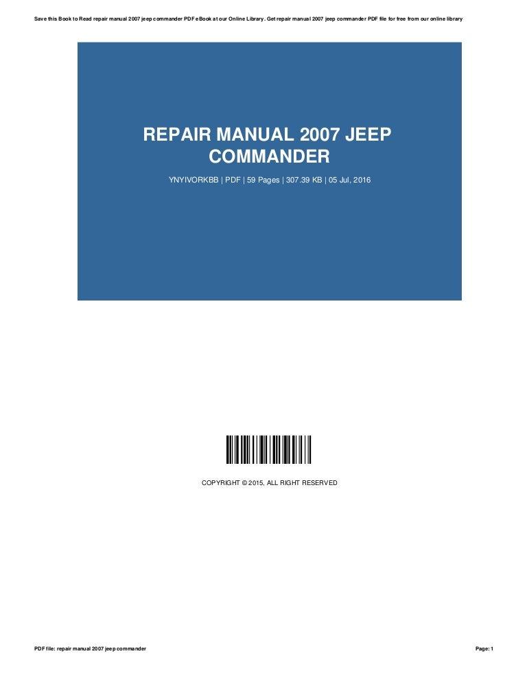 Official workshop service repair manual for jeep commander xk 2006.