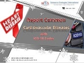 Report common cardiovascular diseases with icd 10 codes