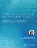 [Report] Customer Experience in the Internet of Things by Altimeter Group