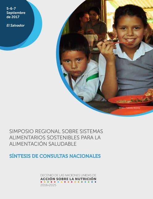 Síntesis de resultados del Simposio Regional sobre Sistemas Alimentarios Sostenibles para la Alimentación Saludable. San Salvador, El Salvador.