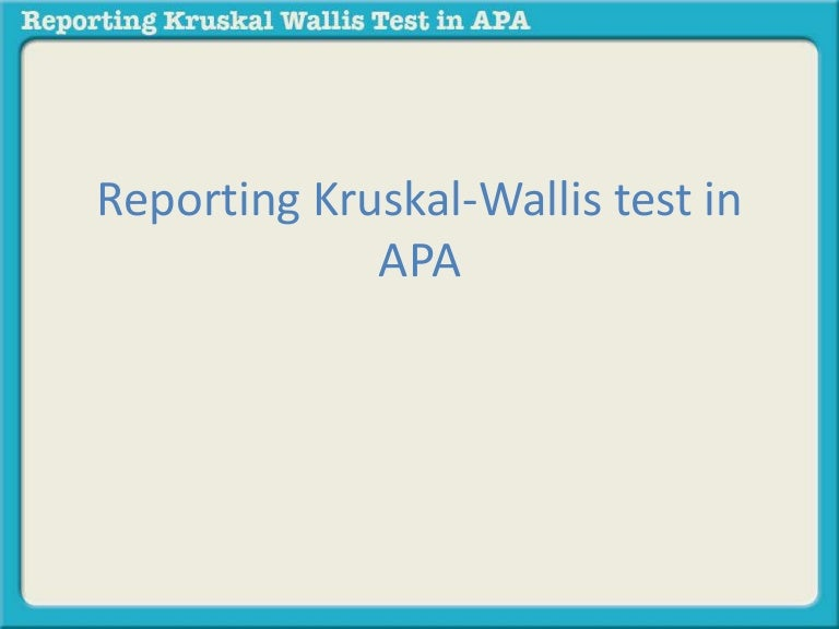 Reporting A Kruskal Wallis Test