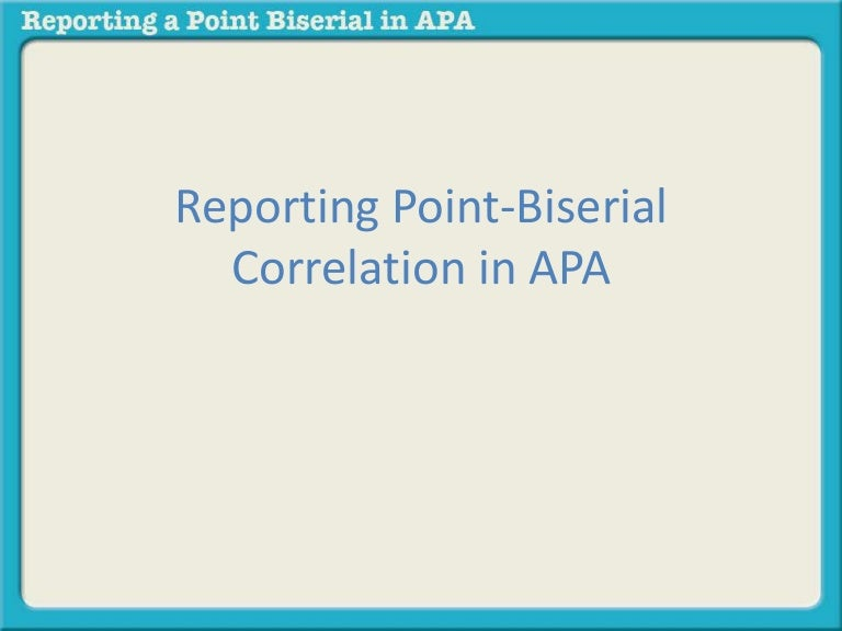 Reporting Point Biserial Correlation In Apa