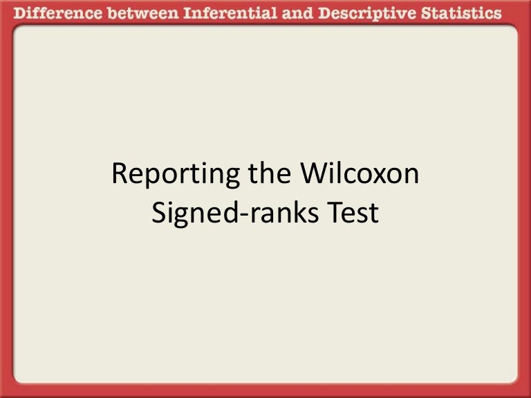 Wilcoxon matched pairs signed rank test example.