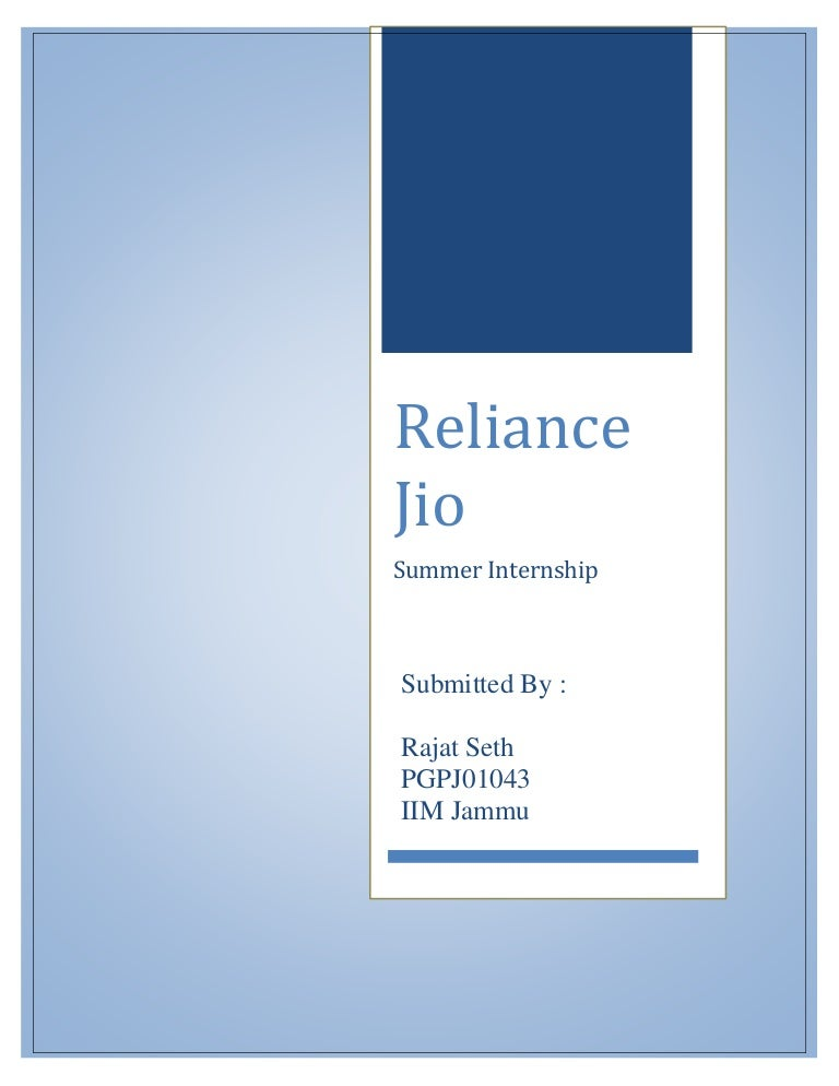 Summer Internship Report Reliance Jio - Customer Acquisition and Rete…