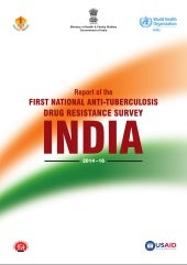 Report of the First National Anti TB Drug Resistance Survey India