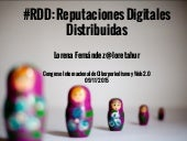 #RDD: Reputaciones Digitales Distribuidas