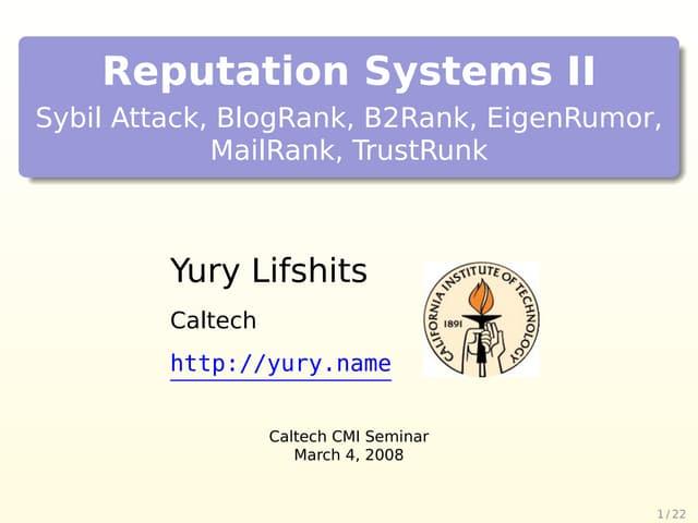 Reputation Systems II
