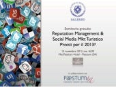 Reputation management & social media mkt turistico, Pronti per il 2013?