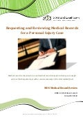 Requesting and Reviewing Medical Records for a Personal Injury Case