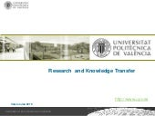 Research and Knowledge Transfer UPV