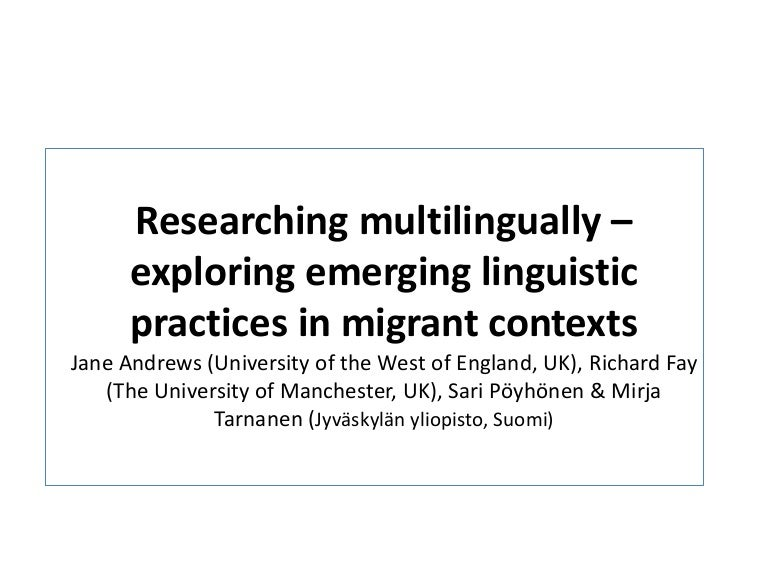 Researching multilingually exploring emerging linguistic