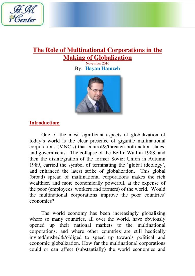 role of mncs What role for multinationals in the new theories of trade have incorporated the role of multinational companies (mncs) in the location of production.