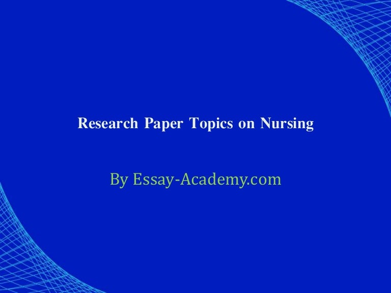 Research paper on nursing
