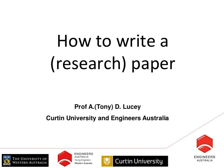 how to write a research paper by prof a tony d lucey curtin unive