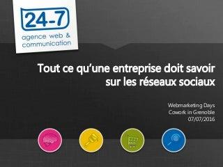 Webmarketing days réseaux sociaux d'entreprise