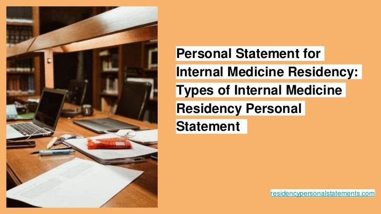 Personal Statement For Internal Medicine Residency Types Of Internal