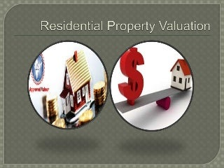 Residential property valuation