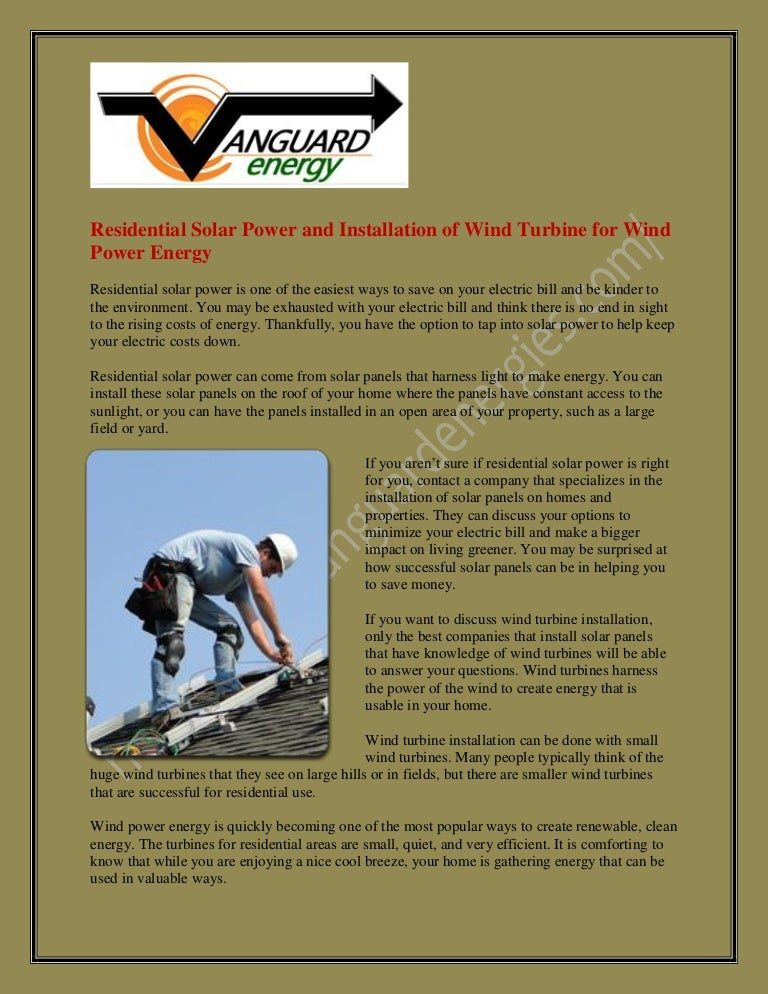 Residential solar power and installation of wind turbine for