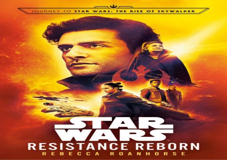Best Books Resistance Reborn Journey To Star Wars The Rise Of Sk