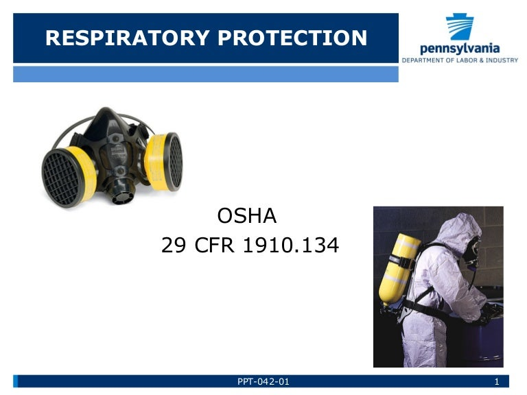 Respiratory Protection Training by Pennsylvania Department of Labor a…