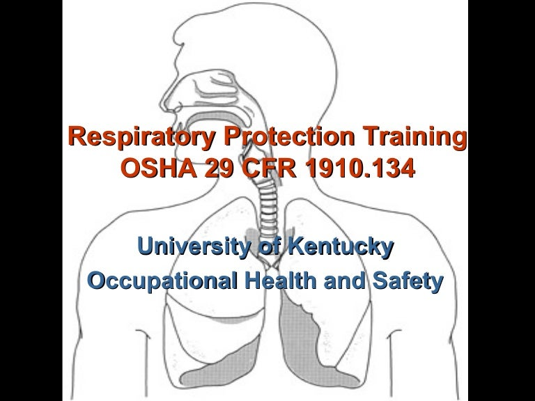 Respiratory Protection Training By University Of Kentucky