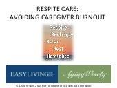 Respite Care: Avoiding Caregiver Burnout