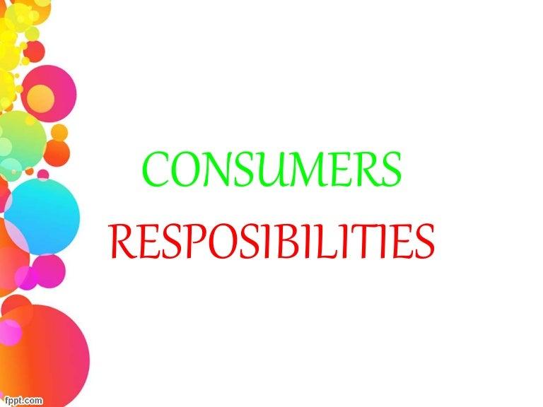 consumer Responsibilities